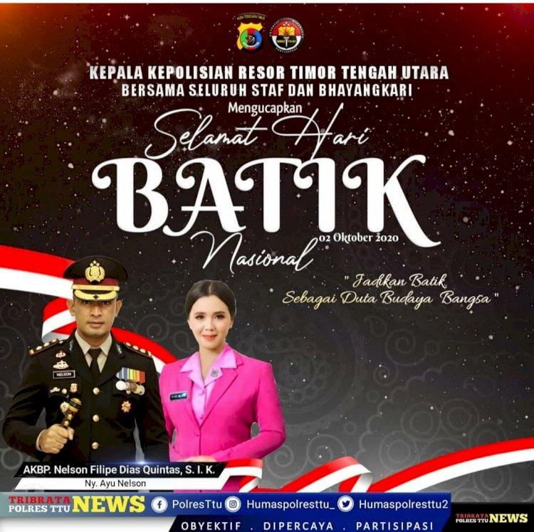 Kapolres TTU mengucapkan Selamat Hari Batik Nasional